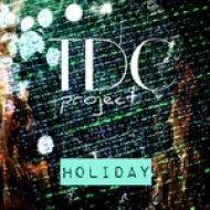Tdc Project - Holiday (Original mix)