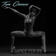 Tom Garrow - Dance For Me (Maxi Version)