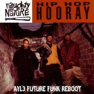 Naughty By Nature - Hip-Hop hooray (AYL3 future funk reboot)