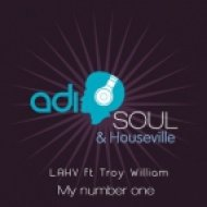 Lahv feat. Troy Williams - My Number One (Original Mix)