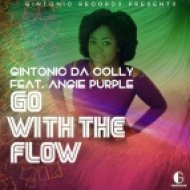 Gintonic Da Colly feat. Angie Purple - Go With The Flow (Main Vocal Mix)