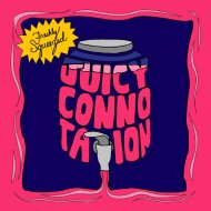 Juicy Connotation - Back at It  (Original Mix)