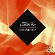 Marco Lys  &  Michael Gray  - Remember (Nelski Remix)