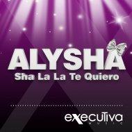 Alysha - Sha La La Te Quiero (Sander Remix Edit)