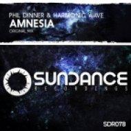 Phil Dinner & Harmonic Wave - Amnesia (Original Mix)