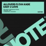 Allovers feat. Eva Kade - Easy 2 Love (Cosmosoul Version)
