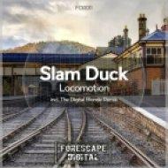 Slam Duck - Locomotion (The Digital Blonde Remix)