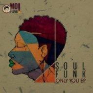 Soul Funk - I Wish (Original Mix)