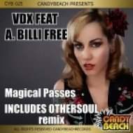 VDX Ft. A. Billi Free - Magical Passes (OtherSoul Remix)