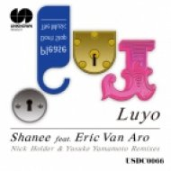 Luyo feat. Eric Van Aro - Shanee (Nick Holder\'s in the Six Remix)
