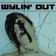 Sam Groove - Wylin\' Out (Extended Mix)