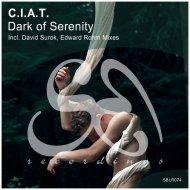 C.I.A.T. - Dark of Serenity (Edward Rohm Remix)