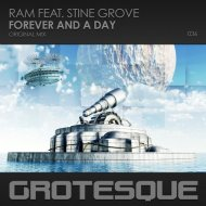 RAM feat. Stine Grove - Forever and A Day (Original Mix)