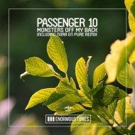 Passenger 10 - Monsters off My Back (Nora en Pure Club Retreat)