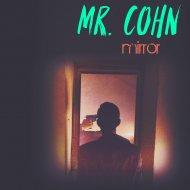 Mr. Cohn - Valhalla (Original Mix)