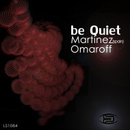 Martinez (Spain) & Omaroff - Be Quiet (ChillOut mix)