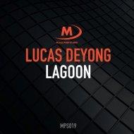 Lucas Deyong - Lagoon (Extended Mix)