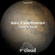 Alex ll Martinenko  - Goliaf (Original mix)