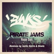 Pirate Jams - Happy Days (Original Mix)