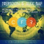 Stuart Ferguson, Iversoon & Alex Daf - Moments (Stuart Ferguson Remix)