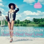 Andrew Pololos feat. Isabelle Stern  - Just To Find Your Love (Original Mix)