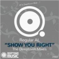 Regular AL - Show You Right (The Checkup Remix)