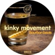 Kinky Movement - Bourbon Beats (Original)