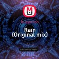 Kuigorosh - Rain (Original mix)