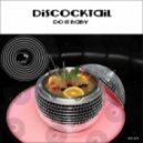Discocktail - Do It Baby (Original Mix)
