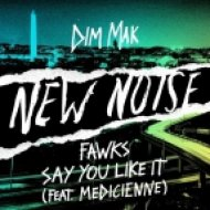Fawks feat. Medicienne - Say You Like It (Original mix)