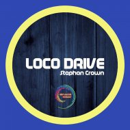 Stephan Crown - Loco Drive (Original mix)