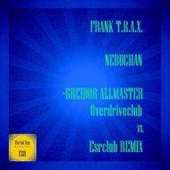 Frank Trax - Nebuchan (Greidor Allmaster Overdriveclub Remix)