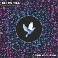Gabin Nogueira - Set Me Free (Original Mix)