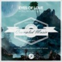 Akora, Mike Stil, Yam Nor, Toly Braun - Eyes of Love (Toly Braun Remix)