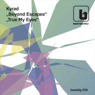 Kyrad - Beyond Escapes (Original mix)