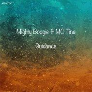 Mighty Boogie feat. MC Tina - Guidance (Original mix)