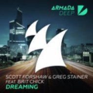 Scott Forshaw & Greg Stainer Ft Brit Chick - Dreaming (Extended Mix)