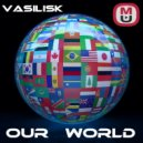 Basilisk - Our World ()