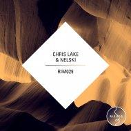Chris Lake  &  Nelski  - Minimal Life (DJ PP Remix)