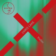 Chris Lake  - Violins (Sour Grapes Remix)