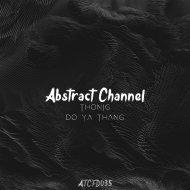 THONIG - Do Ya Thang  (Original Mix)