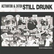 Activator & Zatox - Still Drunk (Original Mix)