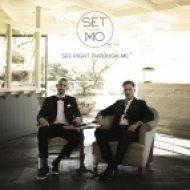 Set Mo - See Right Through Me (Original Мix)
