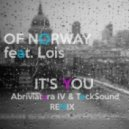 Of Norway feat. Lois - It\'s You (Abriviatura & TeckSound Remix) (Abriviatura & TeckSound Remix)