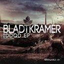 Bladtkramer - Idkfa (Original Mix)