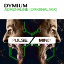 Dymium - Adrenaline  (Original Mix)