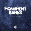 Monument Banks - What A Lonely Soul (Original mix)
