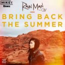 Rain Man & Oly - Bring Back The Summer (MiKey Remix)