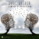 Dual Vision - Law of Attraction (Original mix)