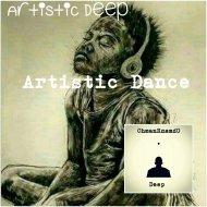Artistic Deep - Artistic Dance (Main Mix)